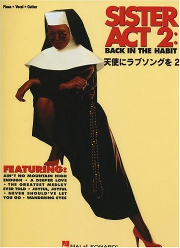 The 2 / piano & vocal Sister Act 2 love songs to vocal score angel
