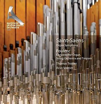 Saint-Saëns: Organ Symphony - Poulenc: Organ Concerto