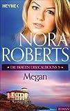 Megan Calhoun von Nora Roberts