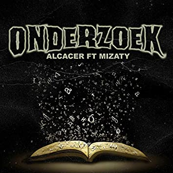 Onderzoek (feat. Mizaty)