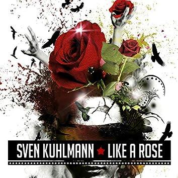 Like a Rose