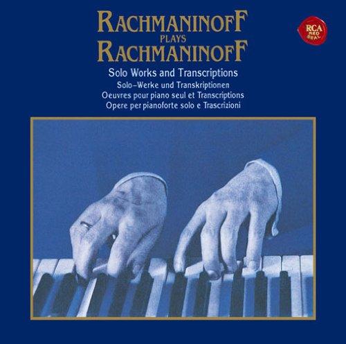 ラフマニノフ自作自演~ピアノ・ソロ作品集