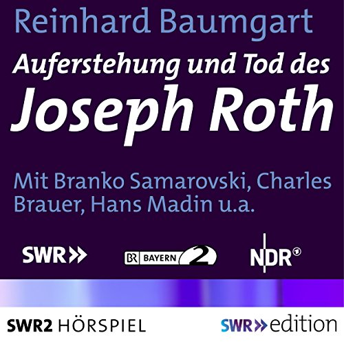 Auferstehung und Tod des Joseph Roth audiobook cover art