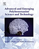 Advanced and Emerging Polybenzoxazine Science and Technology (English Edition)