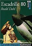 Escadrille 80 by Roald Dahl (2003-01-15) - Gallimard Éducation - 01/01/2003