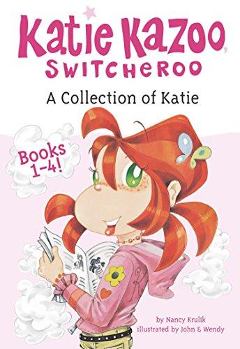 A Collection of Katie: Books 1-4 (Katie Kazoo, Switcheroo)