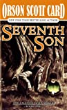Seventh Son: The Tales of Alvin Maker, Book One