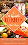 The Sirtfood Cookbook: Delicious and healthy recipes for anyone, whether they are on the Sirt diet or desire to empower their daily lives with the health benefits of Sirtfoods.