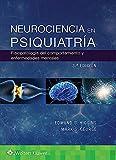 NEUROCIENCIA EN PSIQUIATRIA: Fisiopatología del Comportamiento Y Enfermedades Mentales