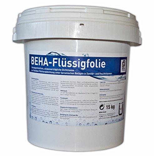 15kg BEHA Flüssigfolie Dichtfolie Streichfolie Abdichtung für den Innenbereich Bad Dusche Küche