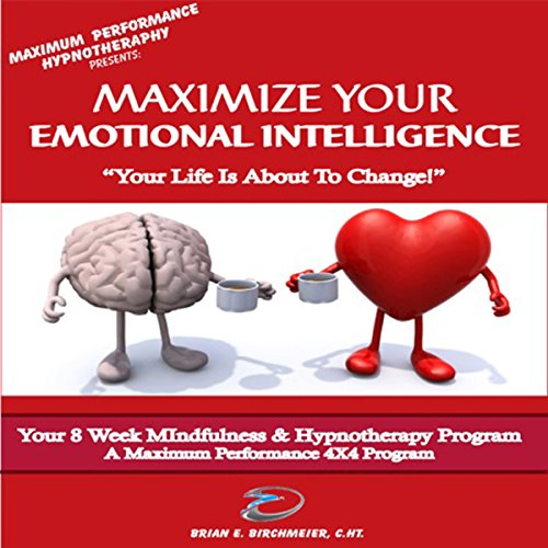 Maximize Your Emotional Intelligence audiobook cover art
