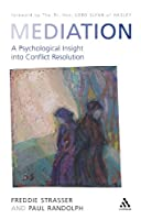 Mediation: A New Psychological Insight into Conflict Resolution