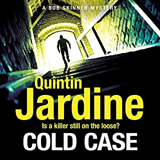 Cold Case     Bob Skinner Series, Book 30              By:                                                                                                                                 Quintin Jardine                               Narrated by:                                                                                                                                 James Bryce                      Length: 12 hrs and 9 mins     30 ratings     Overall 4.5
