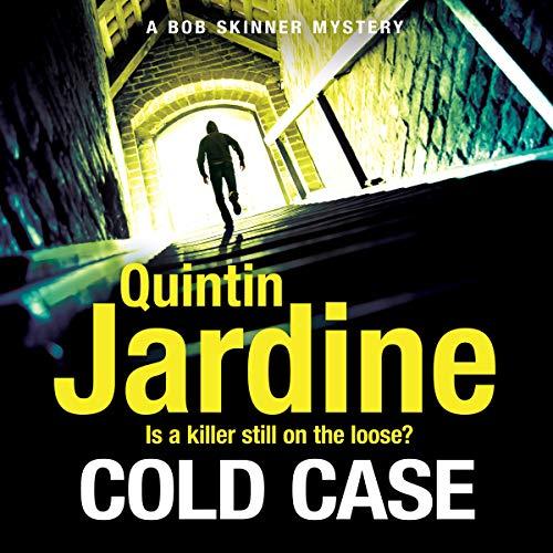 Cold Case: Bob Skinner Series, Book 30