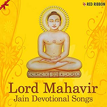 Lord Mahavir - Jain Devotional Songs
