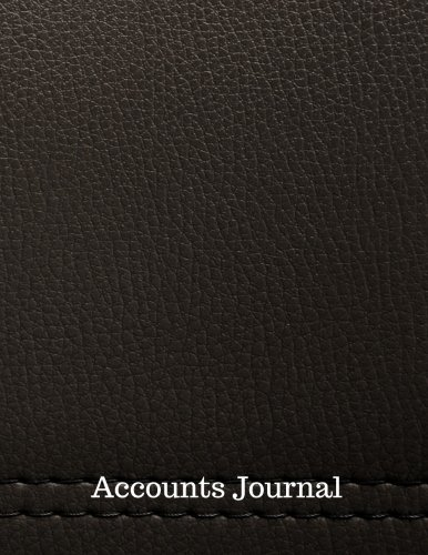 Accounts Journal: Account Journal : General . Notebook With Columns For Date, Description, Reference, Credit, And Debit. Paper Book Pad with  100 Record Pages 8.5 In By 11 In
