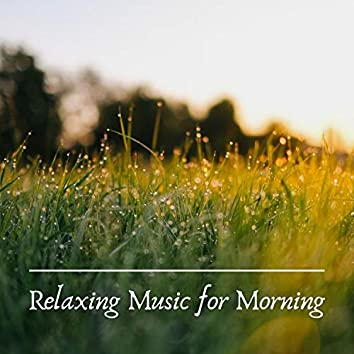 Relaxing Music for Morning Prime