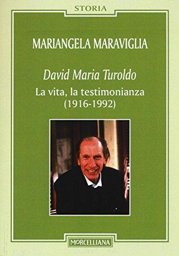 David Maria Turoldo La Vita La Testimonianza 1916 1992