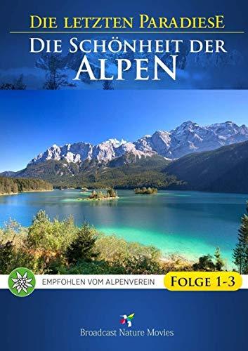 Die letzten Paradiese - Die Schönheit der Alpen [3 DVDs]
