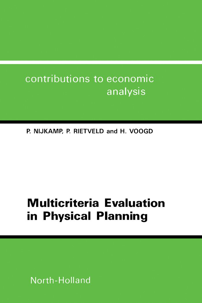 Multicriteria Evaluation in Physical Planning (ISSN)