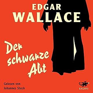 Der schwarze Abt                   Autor:                                                                                                                                 Edgar Wallace                               Sprecher:                                                                                                                                 Johannes Steck                      Spieldauer: 2 Std. und 56 Min.     26 Bewertungen     Gesamt 4,4