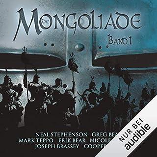 Die Mongoliade     The Foreworld Saga 1              Autor:                                                                                                                                 Neal Stephenson,                                                                                        Erik Bears,                                                                                        Greg Bear,                   und andere                          Sprecher:                                                                                                                                 Irina von Bentheim                      Spieldauer: 15 Std. und 23 Min.     62 Bewertungen     Gesamt 4,0