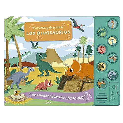 Escucha y descubre. Los dinosaurios (Mis primeros libros para escuchar) ⭐