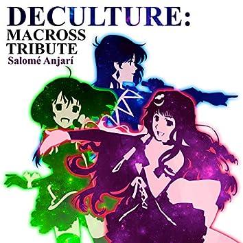 Deculture: Macross Tribute