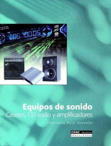 Equipos de sonido: Casetes, CD audio y amplificadores (TÉCNICO)