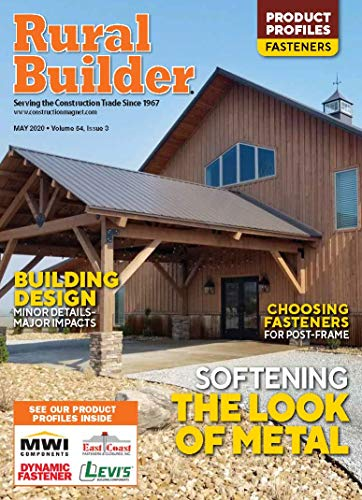 Rural Builder, May 2020: Softening The Look Of Metal (Vol. 54, No. 3) (English Edition)