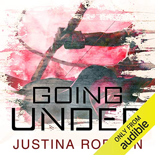 Going Under     Quantum Gravity, Book 3              By:                                                                                                                                 Justina Robson                               Narrated by:                                                                                                                                 Mel Hudson                      Length: 11 hrs and 12 mins     1 rating     Overall 3.0