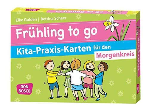 Frühling to go Kita-Praxis-Karten für den Morgenkreis (Don Bosco Kita-Praxis-Karten)