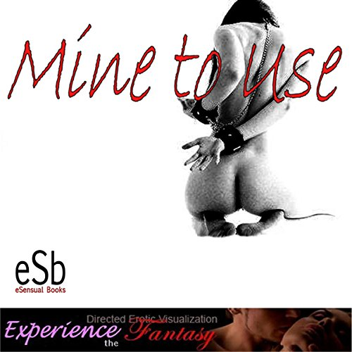 Mine to Use                   By:                                                                                                                                 Essemoh Teepee                               Narrated by:                                                                                                                                 Essemoh Teepee                      Length: 23 mins     5 ratings     Overall 4.0