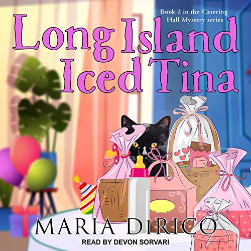 Long Island Iced Tina: A Catering Hall Mystery, Book 2