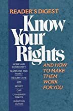 Know Your Rights: And How to Make Them Work for You