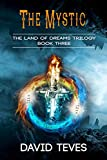 The Mystic (The Land of Dreams)