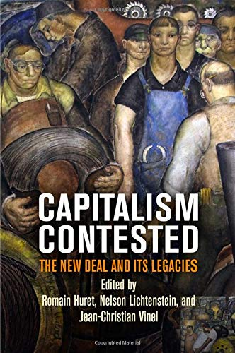 Capitalism Contested: The New Deal and Its Legacies