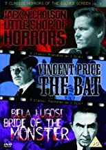 3 Classic Horrors Of The Silver Screen - Vol. 3 - Little Shop Of Horrors / The Bat / Bride Of The Monster [Reino Unido] [DVD]