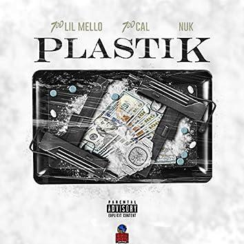 Plastik (feat. Lil Mello & 700 Cal)