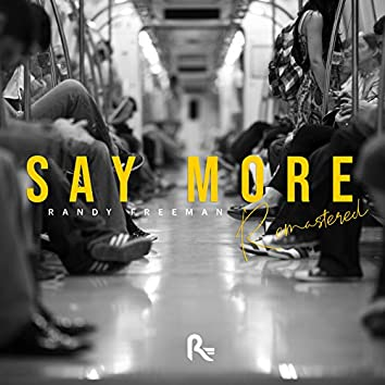 Say More (Remastered)