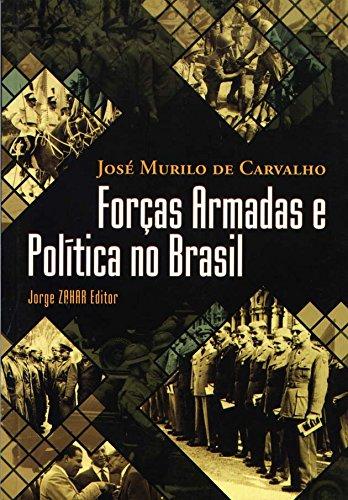 Forças Armadas E Política No Brasil. Coleção Nova Biblioteca de Ciências Sociais