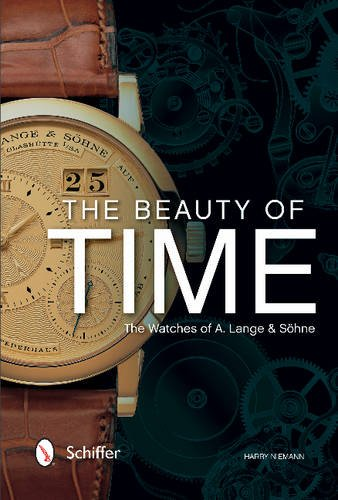The Beauty of Time: The Watches of A. Lange & Söhne