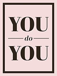 You Do You: Quotes to Uplift, Empower and Inspire