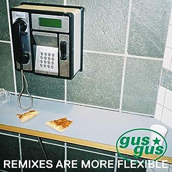 Remixes Are More Flexible, Pt. 1