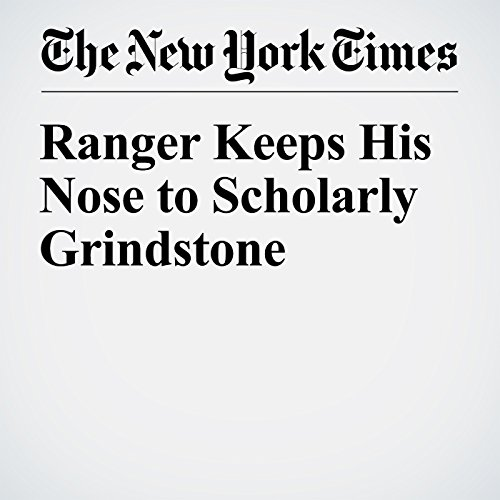 Ranger Keeps His Nose to Scholarly Grindstone audiobook cover art