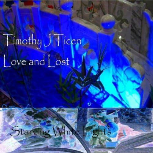 Timothy J Ticen