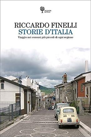 Storie d'Italia: Viaggio nei comuni più piccoli di ogni regione