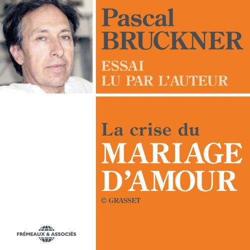 Couverture de La crise du mariage d'amour