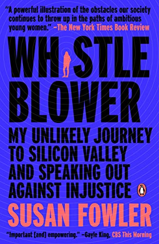 Whistleblower: My Unlikely Journey to Silicon Valley and Speaking Out Against Injustice (English Edition)