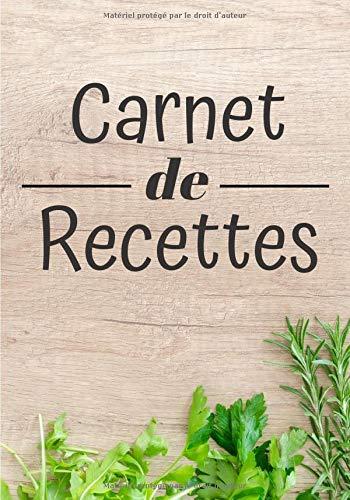 Carnet de Recettes: Livre de recettes à compléter - Cahier de Recettes 100 pages 18x25cm - Mémo Recettes - Journal de Cuisine - Cadeau